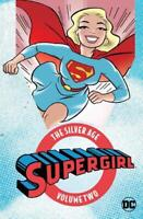 Supergirl The Silver Age Vol. 2, Various, Used Excellent Book
