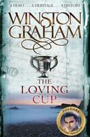 The Loving Cup: A Novel of Cornwall 1813-1815 (P, Graham, Winston, New