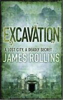 Excavation By James Rollins. 9780752883816