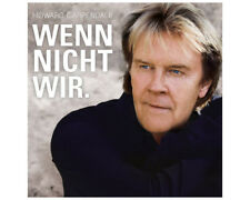 Artikelbild Howard Carpendale - Wenn nicht wir (Limited Fan-Edition) CD NEU OVP